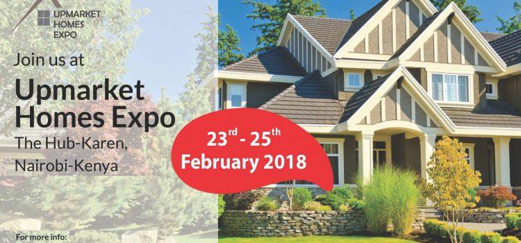 UPMARKET HOMES EXPO 23RD-25TH FEBRUARY 2018